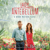 Play & Download I Did With You by Lady Antebellum | Napster