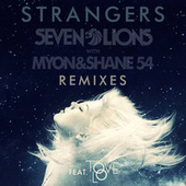 Play & Download Strangers by Seven Lions | Napster