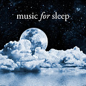 Play & Download Music for Sleep by Various Artists | Napster