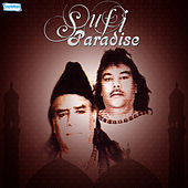 Play & Download Sufi Paradise by Sabri Brothers | Napster