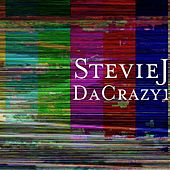 Play & Download DaCrazy1 by Stevie J. | Napster