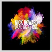 Play & Download Dancing as One by Nick Howard | Napster