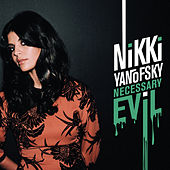 Necessary Evil by Nikki Yanofsky