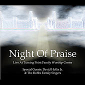Play & Download Night of Praise by Turning Point Family Worship Center | Napster