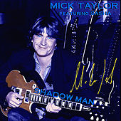 Play & Download Shadow Man (feat. Sasha Gracanin) by Mick Taylor | Napster