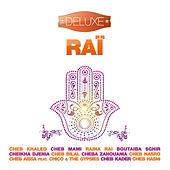 Raï - Deluxe (20 Hits of Traditionnal Maghrebian & North African Music) by Various Artists