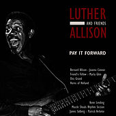 Play & Download Pay It Forward by Luther Allison | Napster