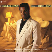 Play & Download Foreign Intrigue by Tony Williams | Napster