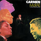 Play & Download At The Great American Music Hall by Carmen McRae | Napster