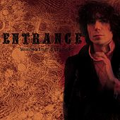 Play & Download Wandering Stranger by Entrance | Napster