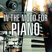 In the Mood for Piano by Various Artists