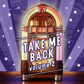 Take Me Back, Vol. 2 by Various Artists