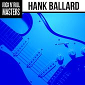Play & Download Rock n'  Roll Masters: Hank Ballard by Hank Ballard | Napster