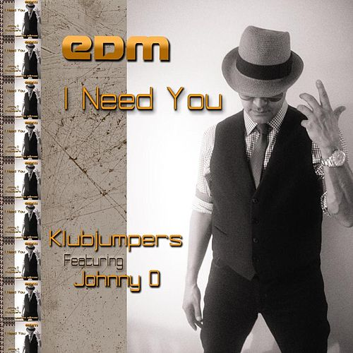 Play & Download I Need You by Klubjumpers | Napster