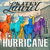 Play & Download Hurricane by Katey Laurel | Napster