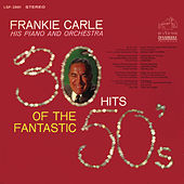 30 Hits of the Fantastic 50's by Frankie Carle