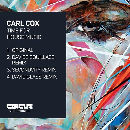 Play & Download Time for House Music by Carl Cox | Napster