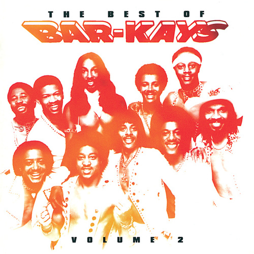 Play & Download The Best Of Bar-Kays Vol. 2 by The Bar-Kays | Napster