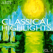Play & Download ARTS Classical Highlights - Vol. 4 by Various Artists | Napster