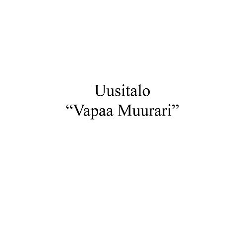 Play & Download Vapaa Muurari Live by Uusitalo | Napster