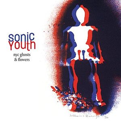 Play & Download NYC Ghosts & Flowers by Sonic Youth | Napster