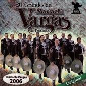 20 Grandes Del Mariachi Vargas de Tecalitlán by Mariachi Vargas de Tecalitlan