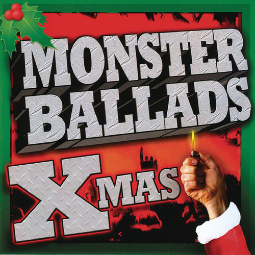 Play & Download Monster Ballads Xmas by Various Artists | Napster