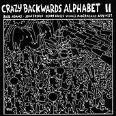 Play & Download Crazy Backwards Alphabet Ii by Andy West | Napster