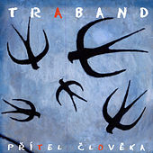 Play & Download Přítel Člověka ( Man's Friend ) by Traband | Napster
