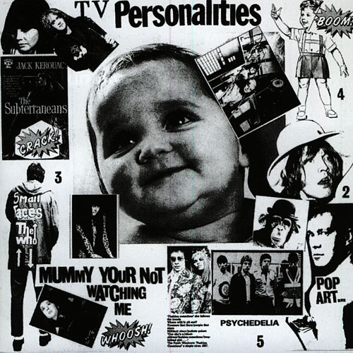 Play & Download Mummy Your Not Watching Me by Television Personalities | Napster