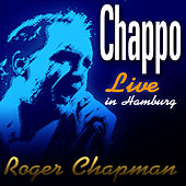 Live In Hamburg by Roger Chapman