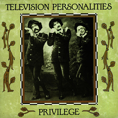 Play & Download Privilege by Television Personalities | Napster