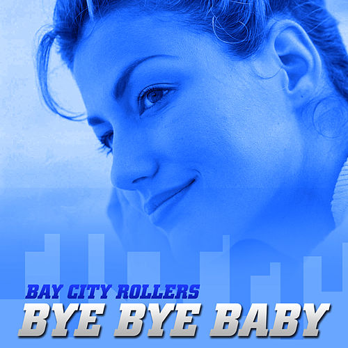Bay City Rollers by Bay City Rollers