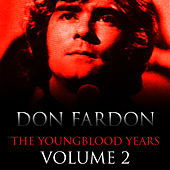 Play & Download The Youngblood Years Volume 2 by Don Fardon | Napster