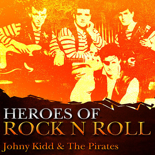 Heros Of Rock And Roll von Johnny Kidd