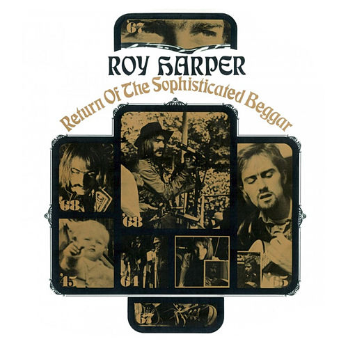 Play & Download Return Of The Sophisticated Beggar by Roy Harper | Napster