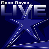 Play & Download Rose Royce Live by Rose Royce | Napster