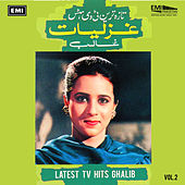 Latest T.V. Hits  Ghalib Vol. 2 by Various Artists