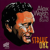 Play & Download Strike One by Alex Welsh | Napster
