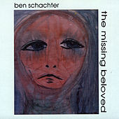 Play & Download The Missing Beloved by Ben Schachter | Napster