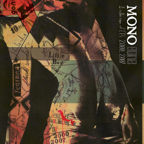 Play & Download Gone: A Collection of EP's 2000-2007 by Mono | Napster