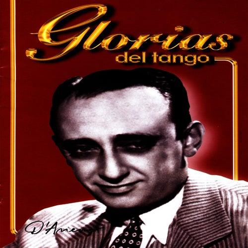 Play & Download Glorias Del Tango: D'Arienzo Vol. 2 by Juan D'Arienzo   Napster