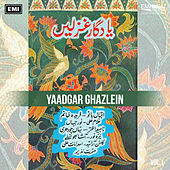 Yaadgar Ghazlen Vol. 1 by Various Artists