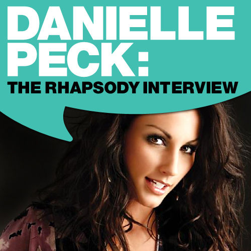 Play & Download Danielle Peck: The Rhapsody Interview by Danielle Peck   Napster