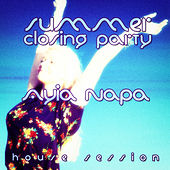 Play & Download #ayia Napa Summer Closing Party - House Session by Various Artists | Napster