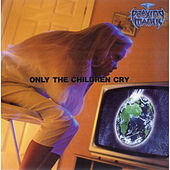 Play & Download Only the Children Cry by Praying Mantis | Napster