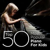 Top 50 Most Popular Classics for Kids by Various Artists