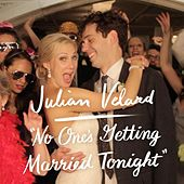 Play & Download No One's Getting Married Tonight by Julian Velard | Napster