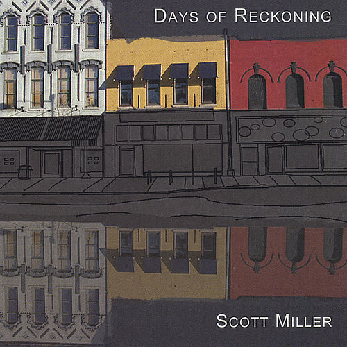 Play & Download Days of Reckoning by Scottie Miller | Napster