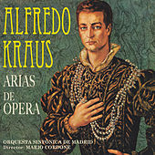 Play & Download Arias de Opera by Alfredo Kraus | Napster